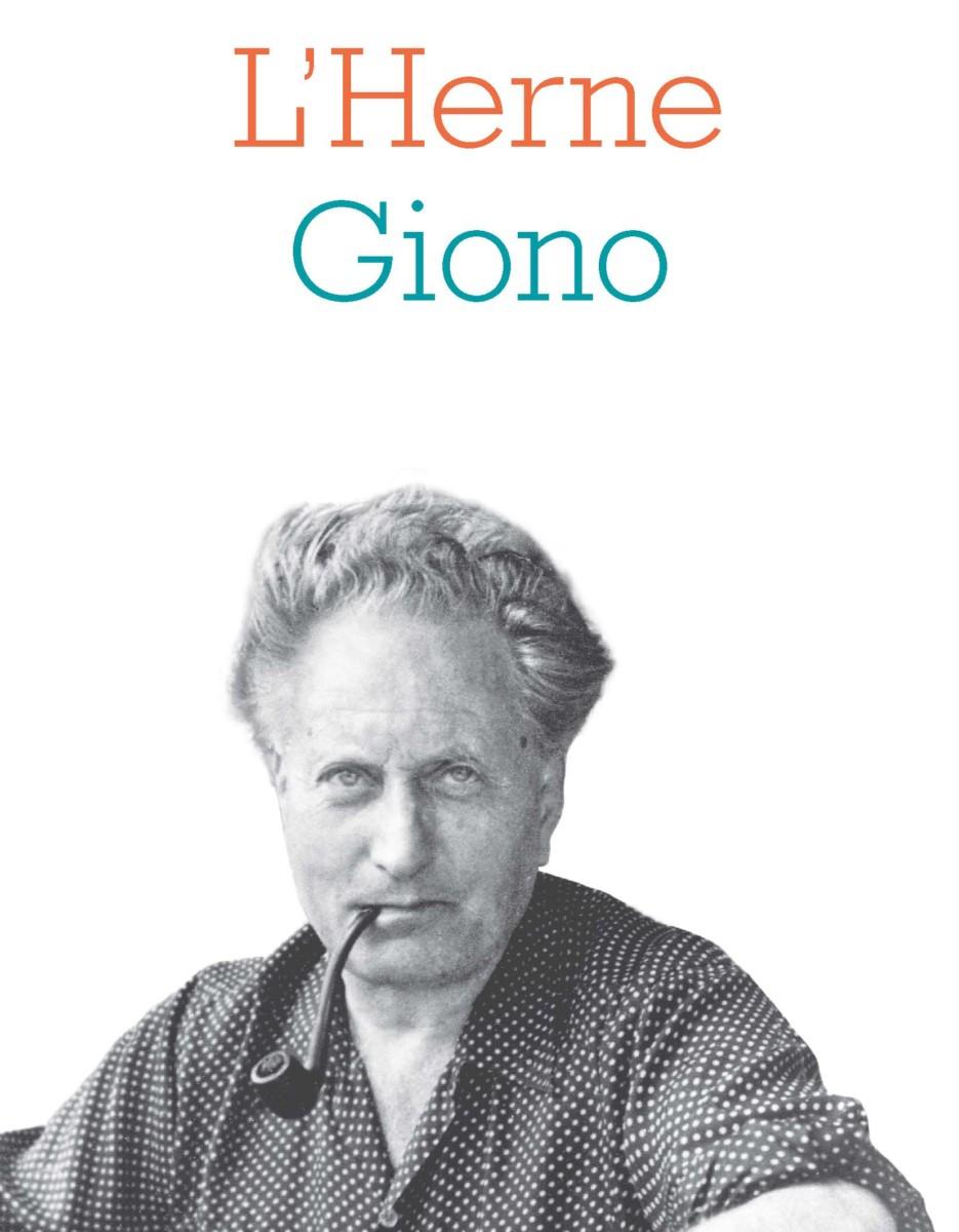Cahiers de l'Herne : Jean Giono (A. Castiglione, M. Sacotte, dir.)