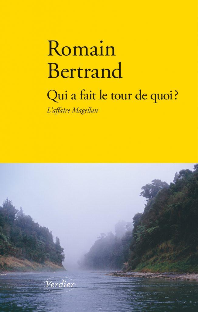 R. Bertrand, Qui a fait le tour de quoi? L'affaire Magellan