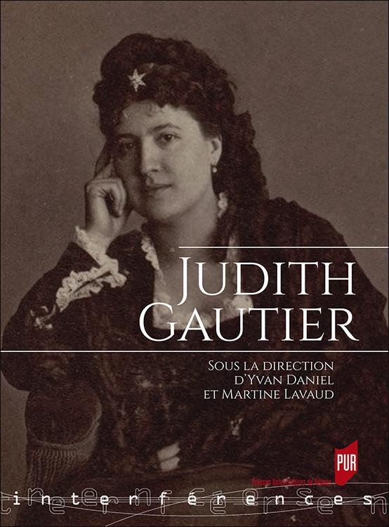 Y. Daniel, M. Lavaud (dir.), Judith Gautier
