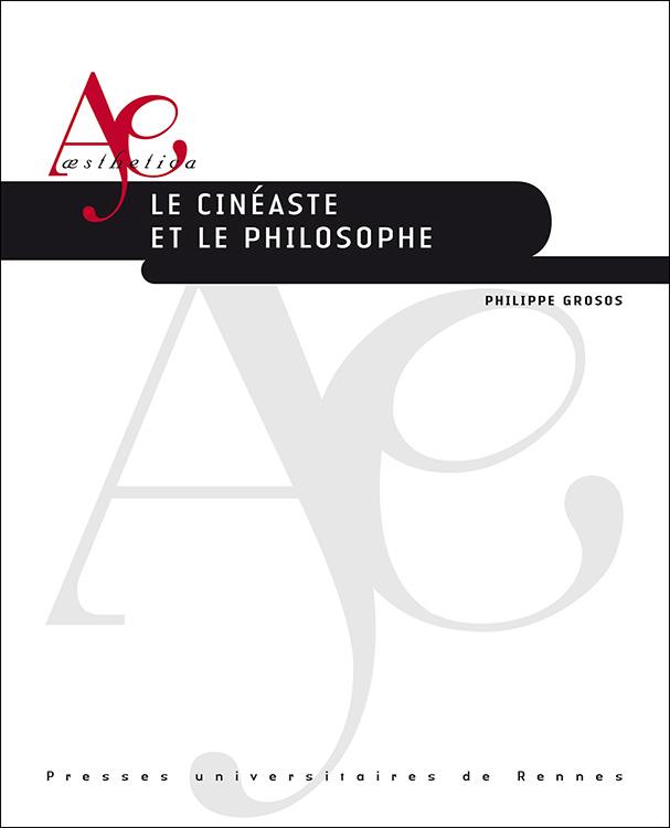 Ph. Grosos, Le cinéaste et le philosophe