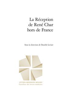 D. Leclair (dir.), La Réception de René Char hors de France