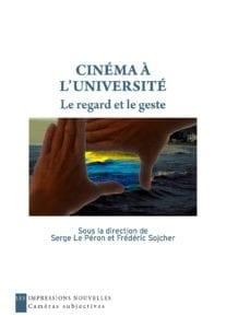 S. Le Péron et F. Sojcher (dir.), Cinéma à l'université
