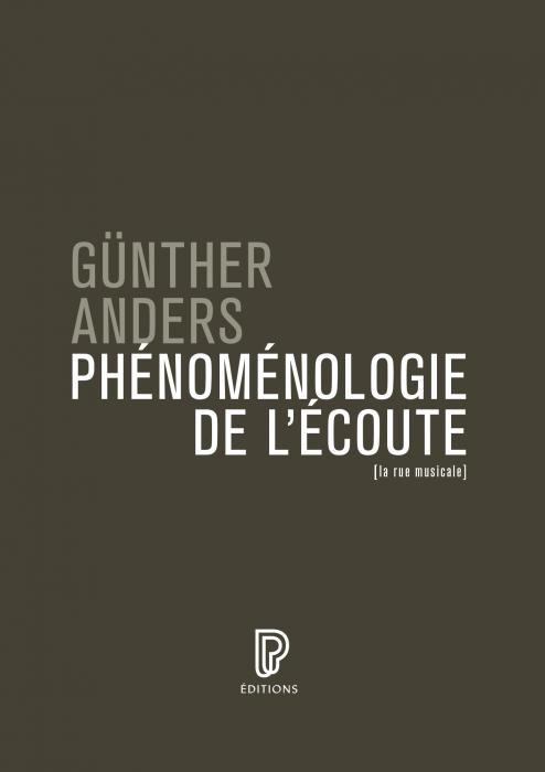 G. Anders, Phénoménologie de l'écoute
