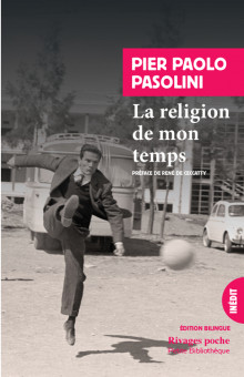 P. P. Pasolini, La religion de mon temps