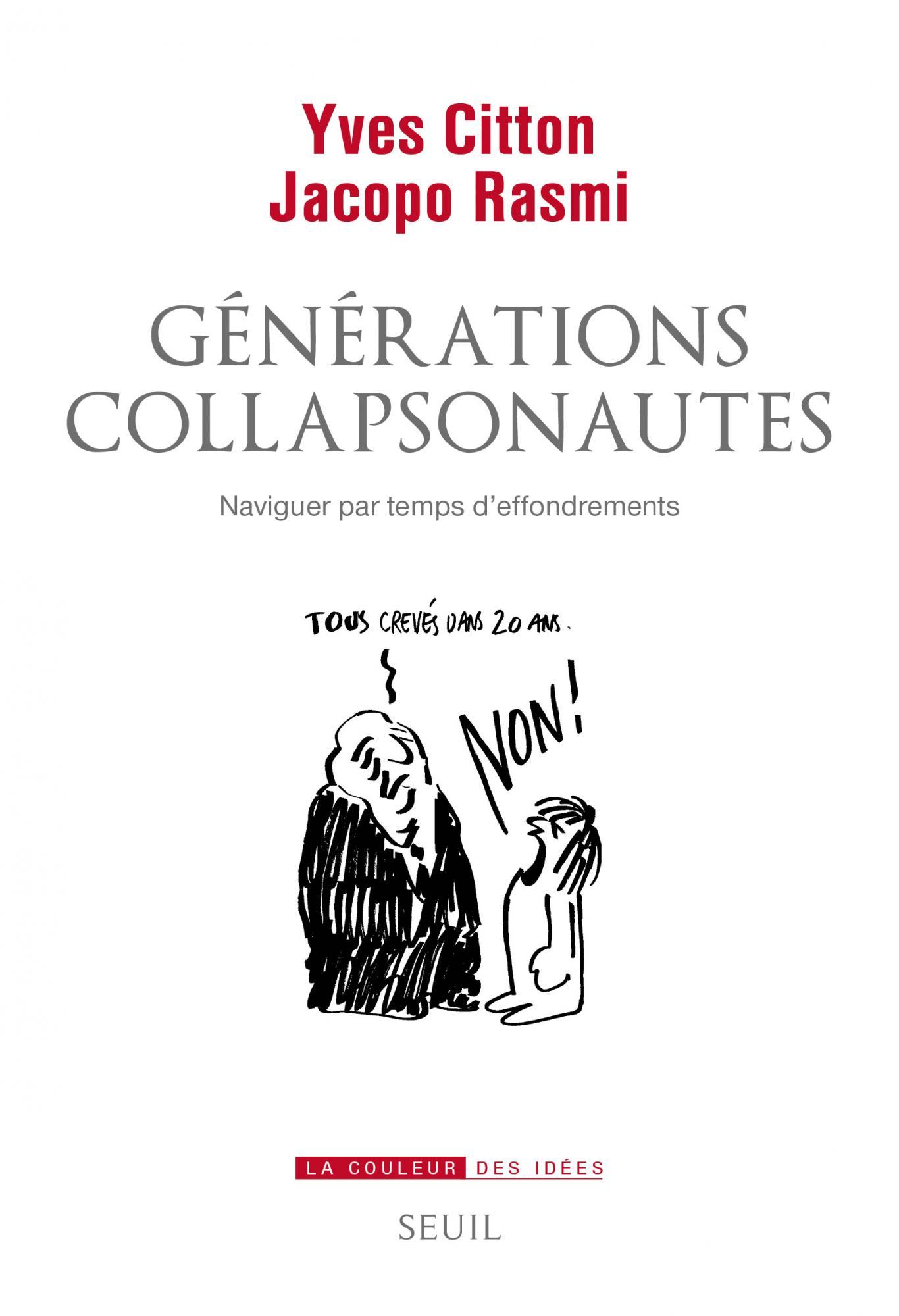 Y. Citton, J. Rasmi, Générations collapsonautes. Naviguer par temps d'effondrements