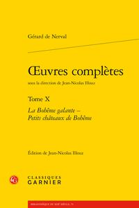 G. de Nerval, Œuvres complètes, t. X, La Bohême galante. Petits châteaux de Bohême
