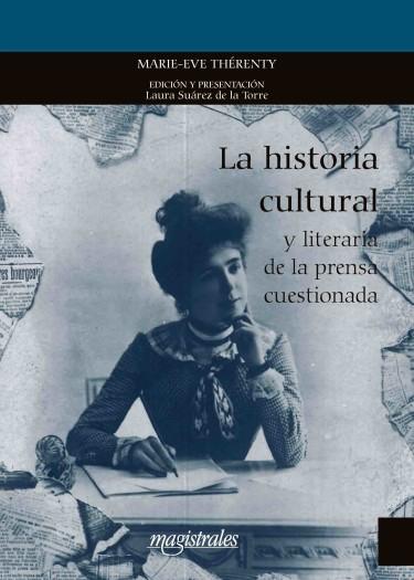 M.-È. Thérenty, La historia cultural y literaria de la prensa cuestionada