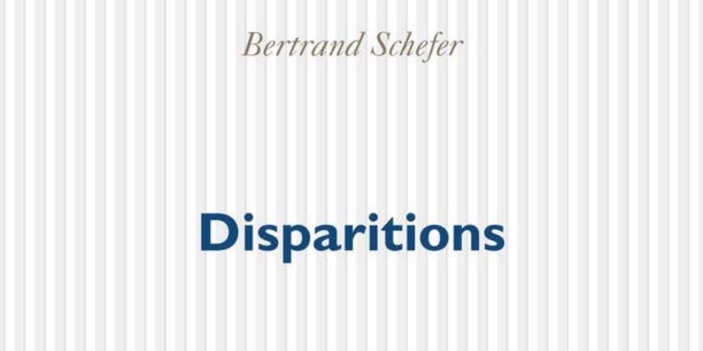B. Schefer, Disparitions