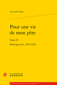 A. Ponge, Pour une vie de mon père (t. II)