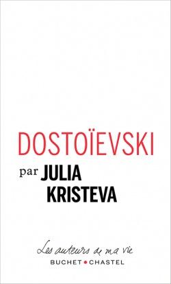 J. Kristeva, Dostoïevski