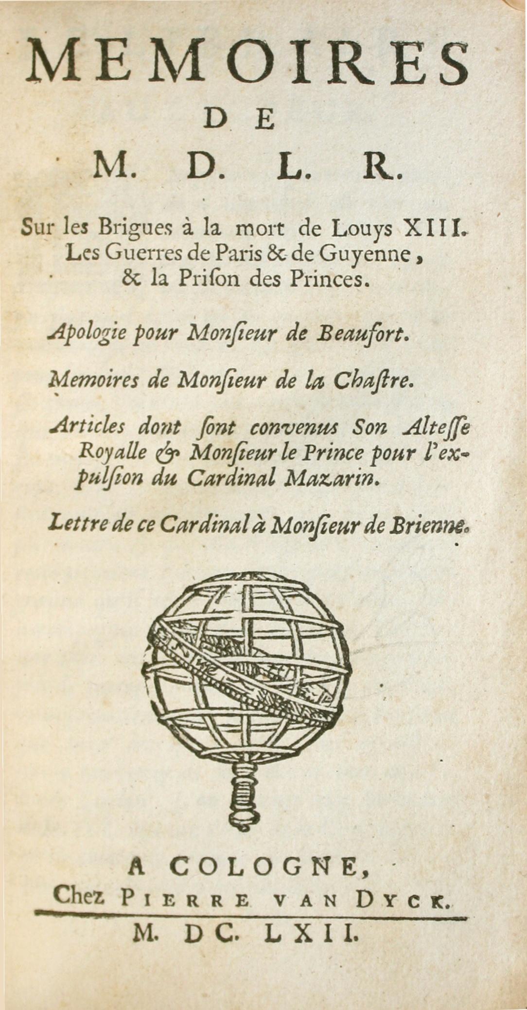 Autour des Mémoires de La Rochefoucauld. Écriture des Mémoires et héroïsme