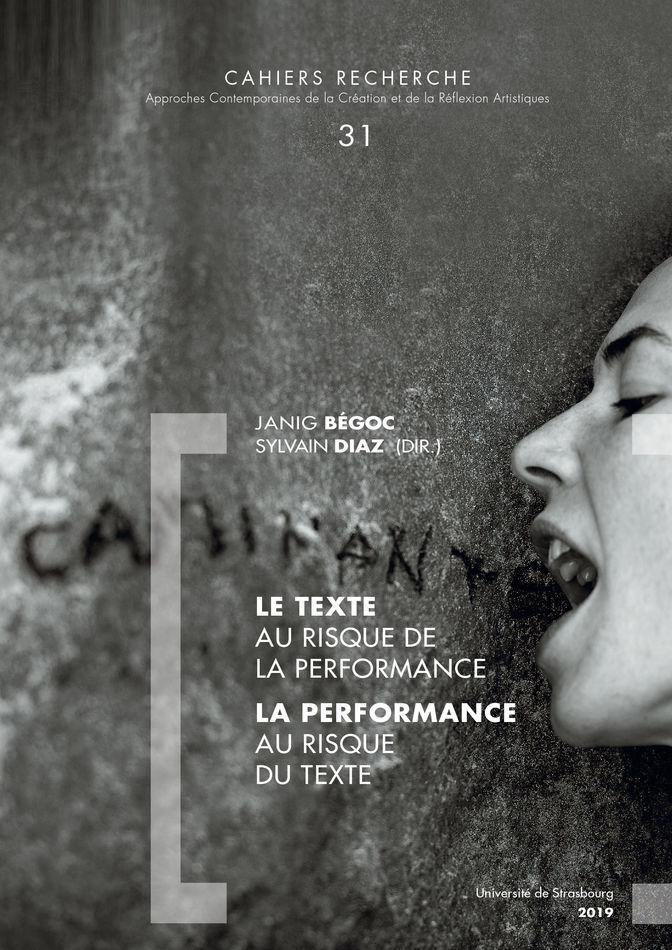 J. Begoc, S. Diaz (dir.), Le Texte au risque de la performance, la performance au risque du texte