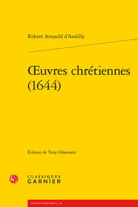 R. Arnauld d'Andilly, Œuvres chrétiennes (1644)