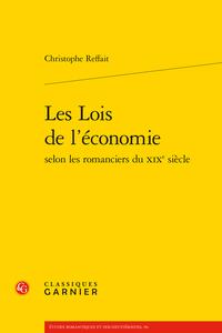 C. Reffait, Les Lois de l'économie selon les romanciers du XIXe siècle