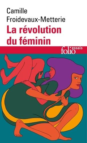 C. Froidevaux-Metterie, La révolution du féminin