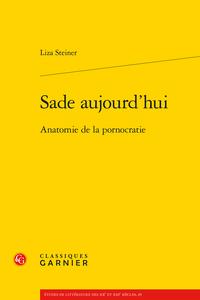 L. Steiner, Sade aujourd'hui. Anatomie de la pornocratie