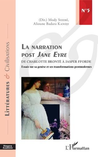 A. Badara Kandji et M. Sidibé (dir.), La Narration post Jane Eyre - De Charlotte Brontë à Jasper Fforde