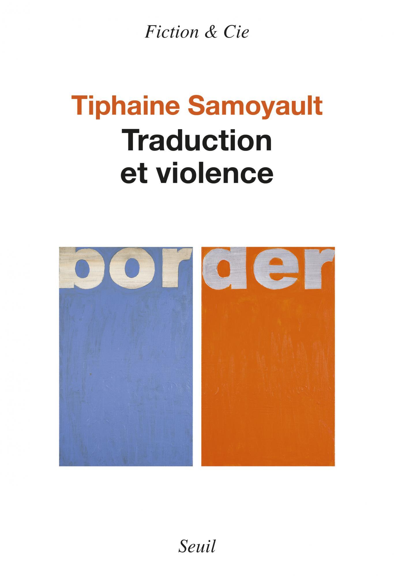 T. Samoyault, Traduction et violence
