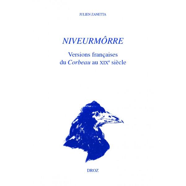J. Zanetta, Niveurmôrre. Versions françaises du Corbeau au XIXe siècle