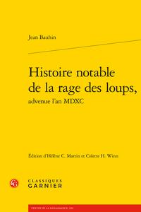 Jean Bauhin,Histoire notable de la rage des loups, advenue l'an MDXC, H. Camille Martin, C. H. Winn (dir.)