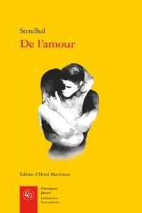 Stendhal, De l'amour (éd. Martineau)