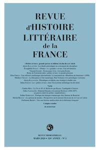 Revue d'Histoire littéraire de la France, 2020, n° 1: