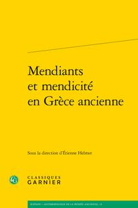 É. Helmer (dir.), Mendiants et mendicité en Grèce ancienne