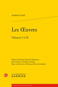 A. Paré, Les Œuvres, vol. I à IV