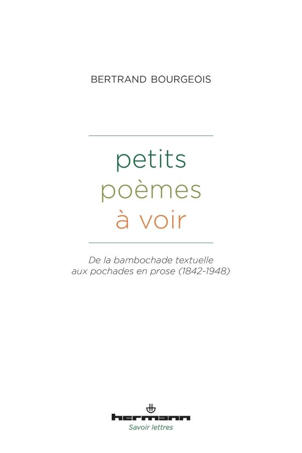B. Bourgeois, Petits poèmes à voir. De la bambochade textuelle aux pochades en prose (1842-1948)