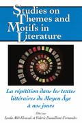 L. Abd-elrazak, V. Dusaillant-Fernandes (dir.), La répétition dans les textes littéraires du Moyen Âge à nos jours