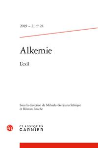 Alkemie. Revue semestrielle de littérature et philosophie, 2019 – 2, n° 24 :