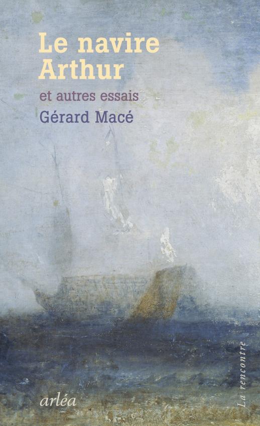 G. Macé, Le navire Arthur et autres essais