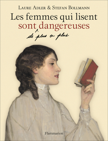L. Adler, S. Bollmann, Les femmes qui lisent sont de plus en plus dangereuses