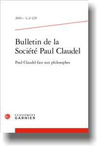 Bulletin de la Société Paul Claudel, n° 229, 2019-3: