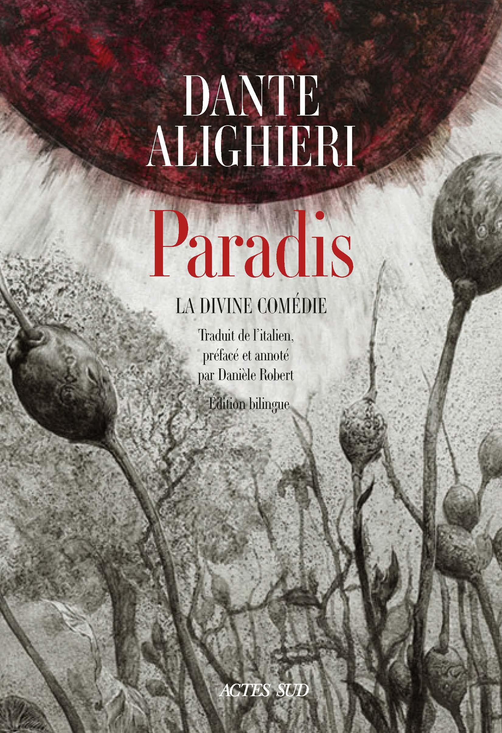 Dante, Paradis. La divine comédie (trad. D. Robert)