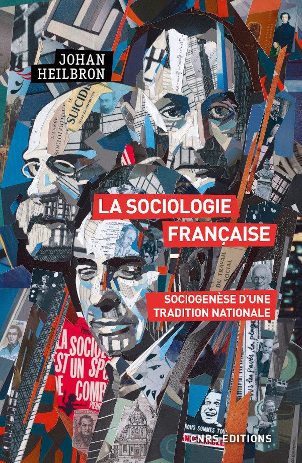 J. Heilbron, La sociologie française. Sociogenèse d'une tradition nationale