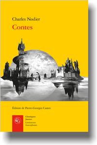 Nodier, Contes (éd. P.-G. Castex, éd)