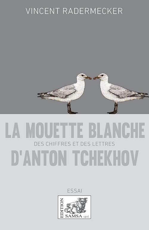 V. Radermecker, La Mouette blanche d'Anton Tchekhov : des chiffres et des lettres
