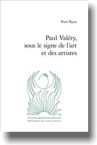 P. Ryan, Paul Valéry, sous le signe de l'art et des artistes