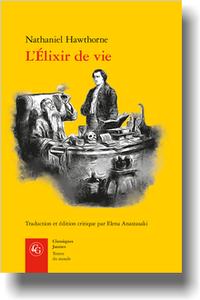 N. Hawthorne, L'Élixir de vie (éd. & trad. E. Anastasaki)