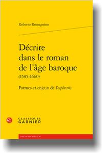 R. Romagnino, Décrire dans le roman de l'âge baroque (1585-1660). Formes et enjeux de l'ecphrasis