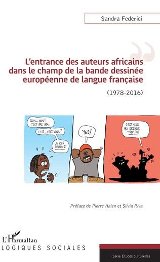 S. Federici, L'Entrance des auteurs africains dans le champ de la bande dessinée européenne de langue française (1978-2016)