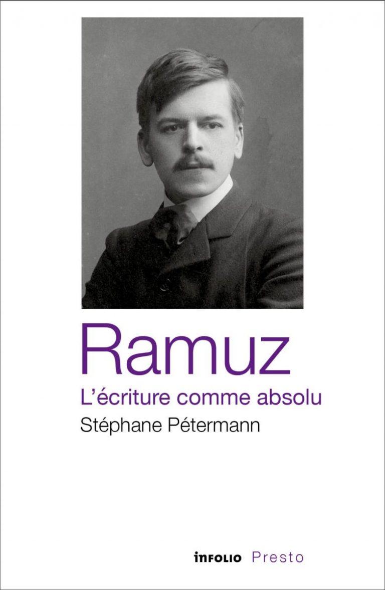 S. Petermann, Ramuz, l'écriture comme absolu