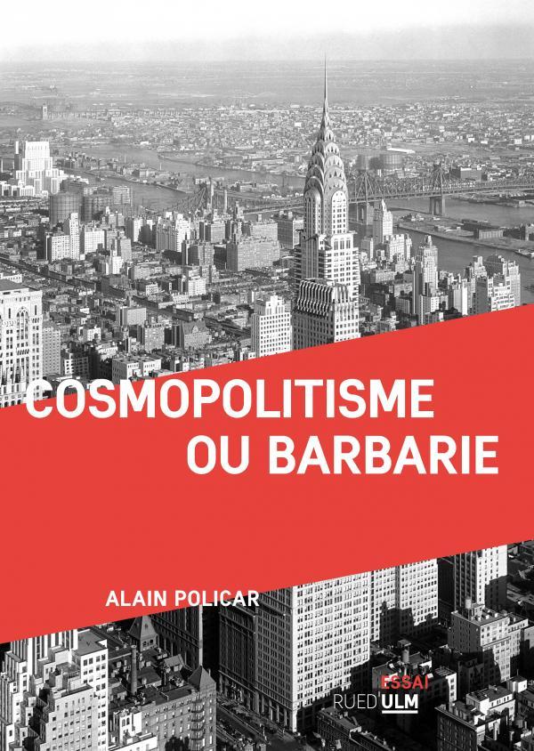 A. Policar, Cosmopolitisme ou barbarie