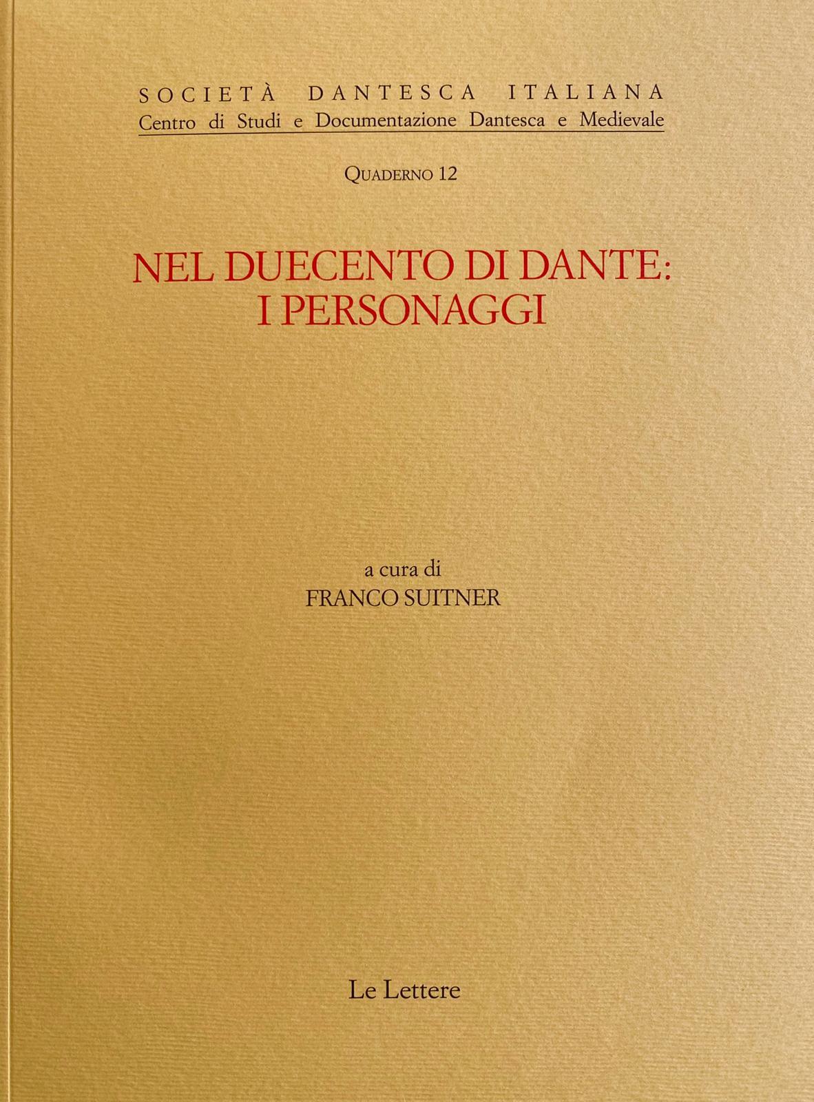 F. Suitner (dir.), Nel Duecento di Dante: i personaggi