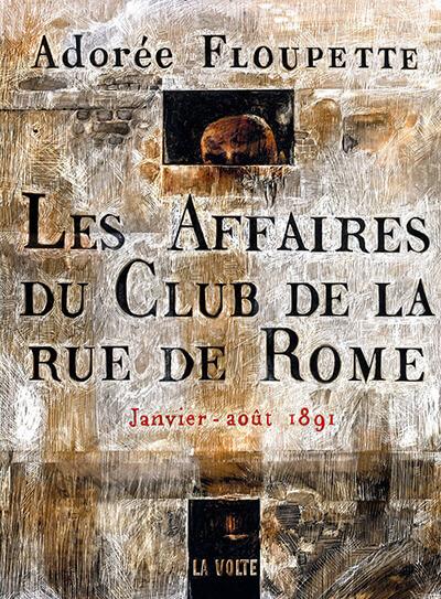 A. Flouquette, Les affaires du club de la rue de Rome