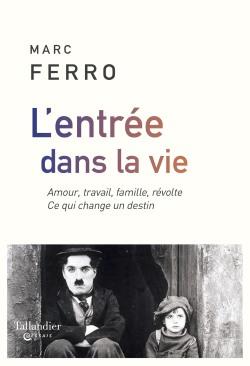 M. Ferro, L'entrée dans la vie