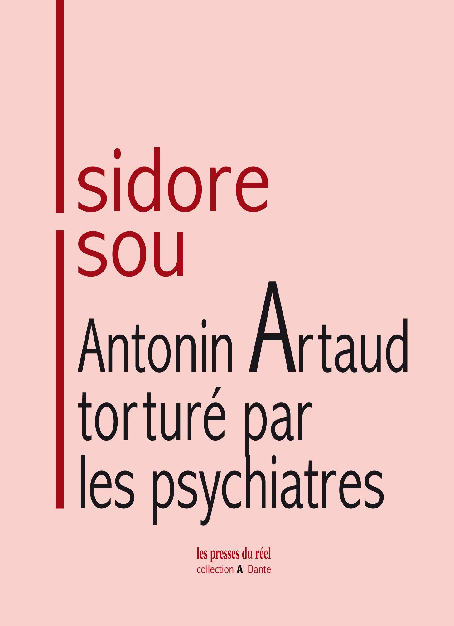 I. Isou, Antonin Artaud torturé par les psychiatres