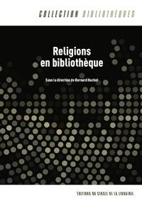 B. Huchet (dir.), Religions en bibliothèque