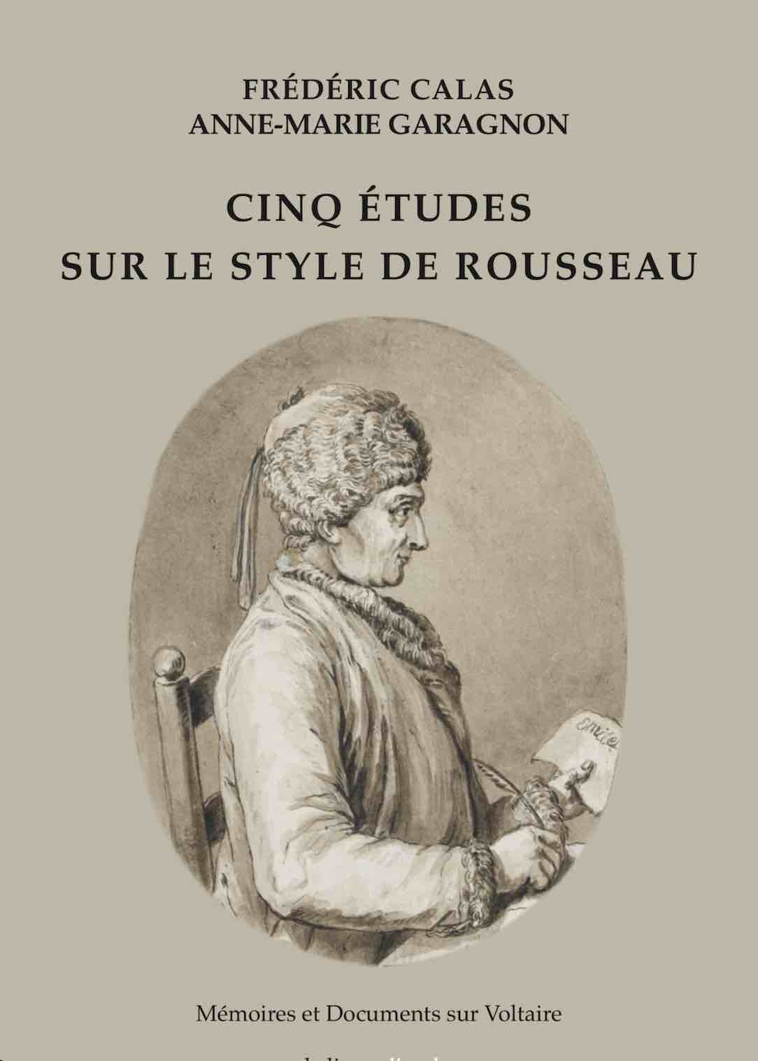 F. Calas, A.-M. Garagnon, Cinq Études sur le style de Rousseau